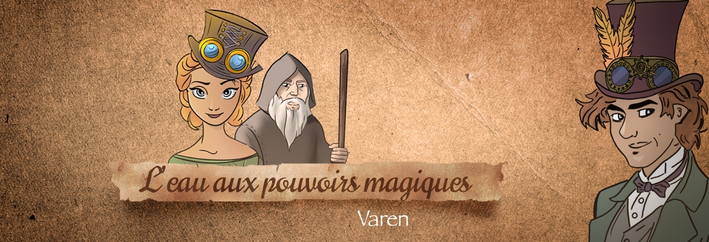 Image à la une du : L'eau aux pouvoirs magiques à Varen
