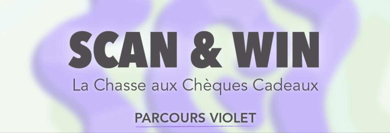 Scan & Win : La Chasse aux Chèques Cadeaux - PARCOURS VIOLET