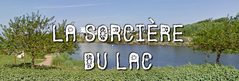 La sorcière du lac de Tanchet