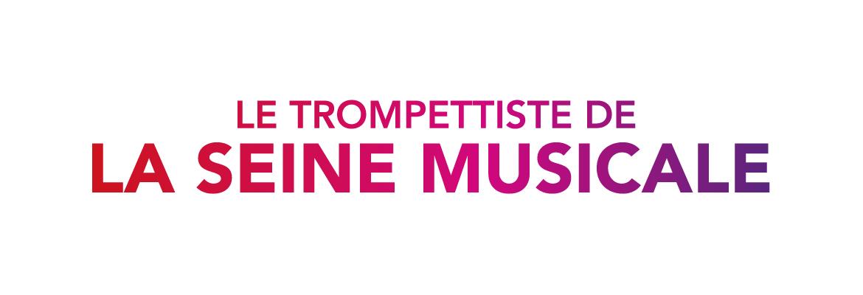Le trompettiste de La Seine Musicale