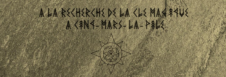 À la recherche de la clé magique à Cinq-Mars-la-Pile