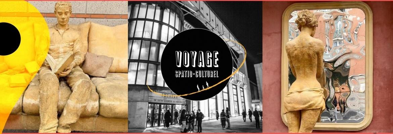 Voyage Spatio-Culturel
