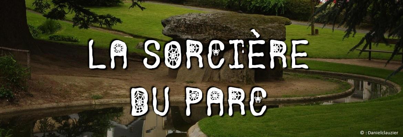 Image à la une du : La sorcière du parc de la Sénatorerie à Guéret